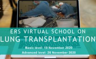 ERS Virtual School on lung transplantation
